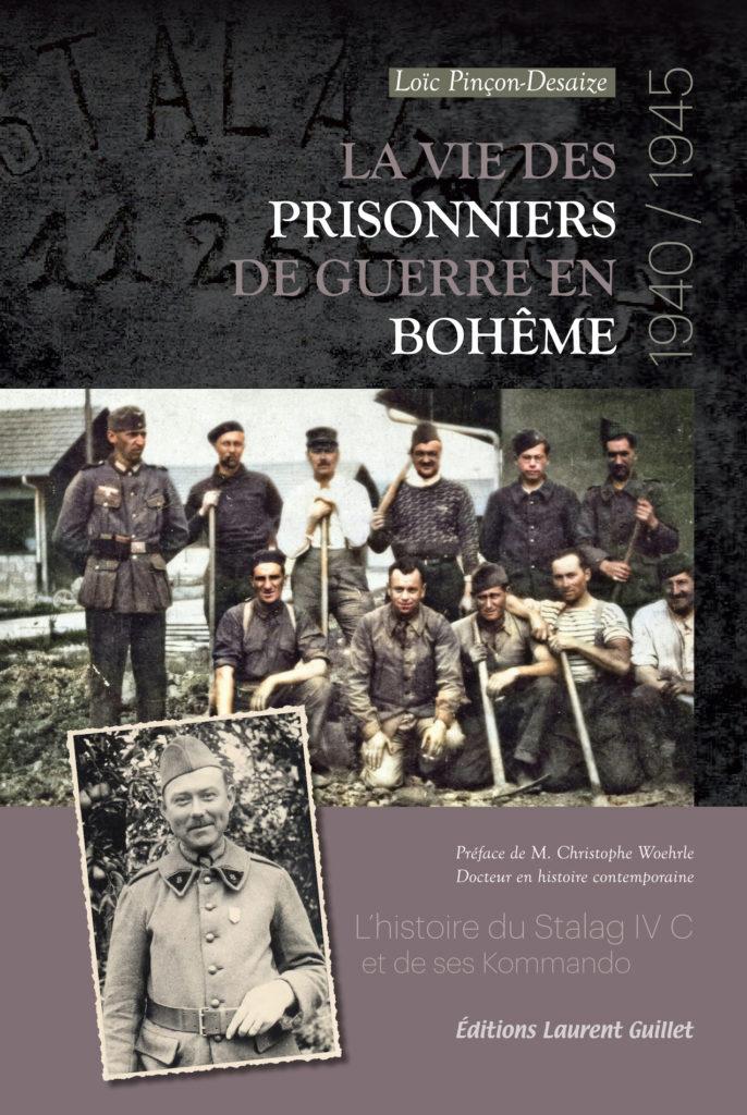 Couverture La vie des prisonniers de guerre en Bohême 1940/1945