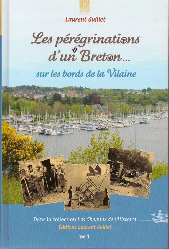 Couverture Les pérégrinations d'un Breton sur les bords de la Vilaine – volume 1