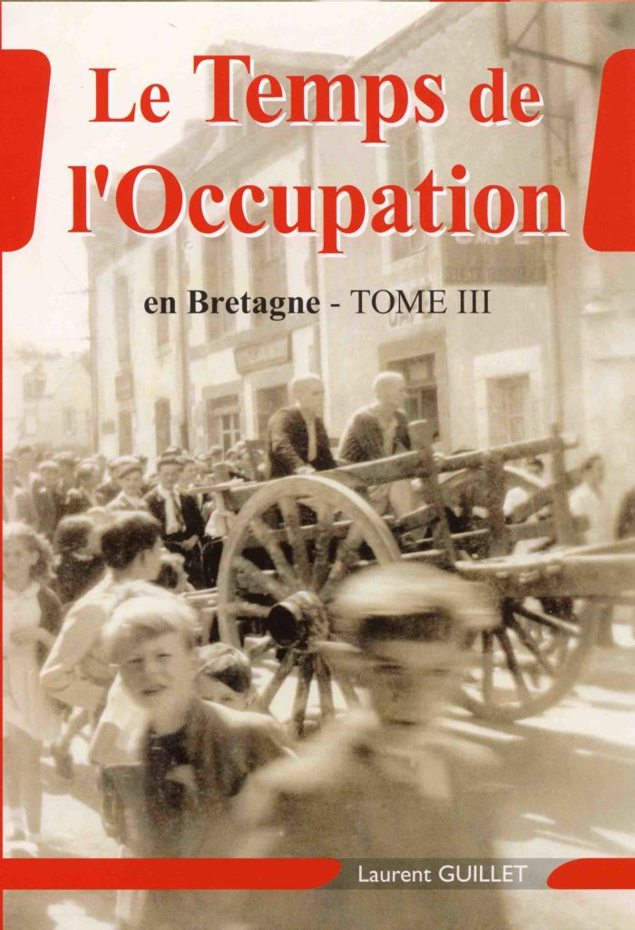Couverture Le temps de l'Occupation en Bretagne (Tome 3)